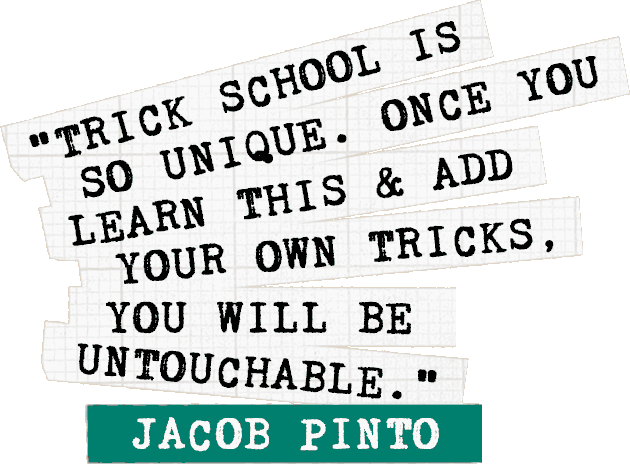 Jacob-Pinto-Trick-School-Quote